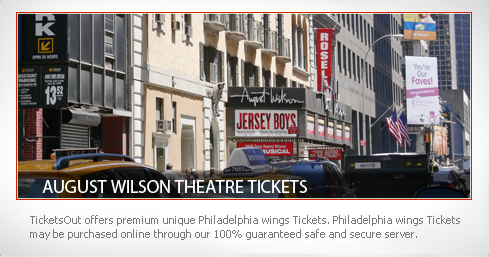 August Wilson Theatre Tickets
